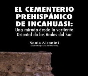 El cementerio prehispánico de Incahuasi